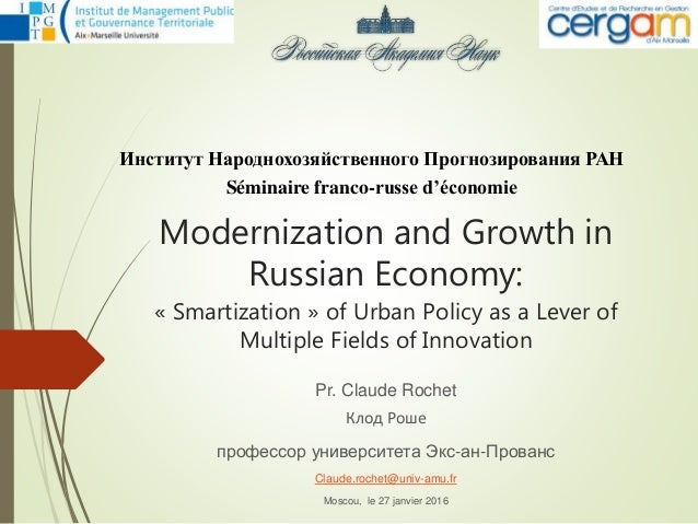 Modernization and Growth in Russian Economy: « Smartization » of Urban Policy as a Lever of Multiple Fields of Innovation ...