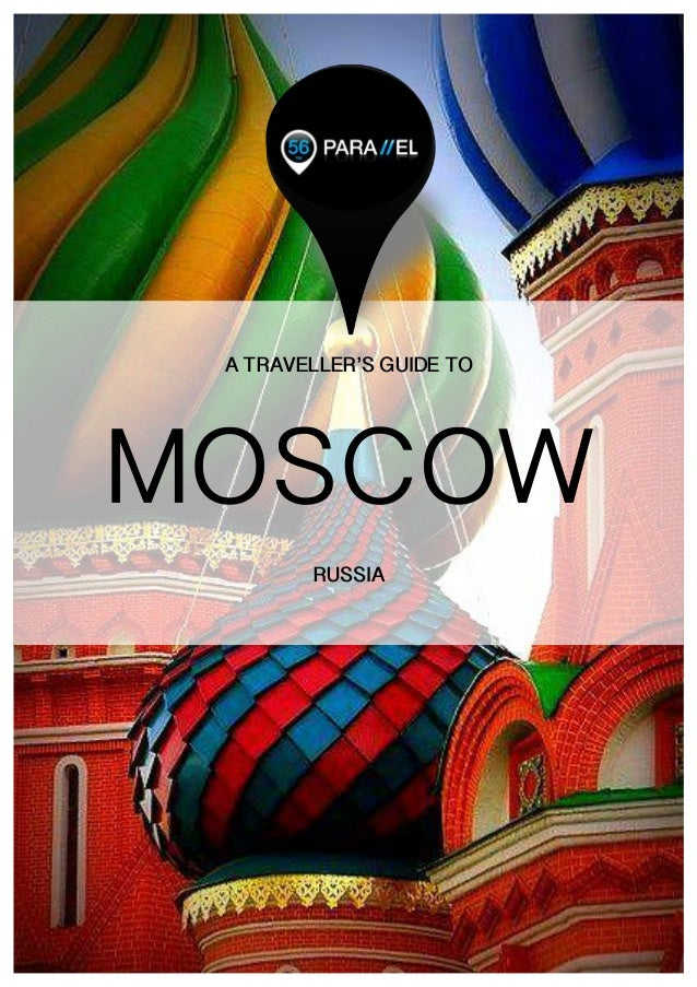 1	    	    A TRAVELLER'S GUIDE TO RUSSIA