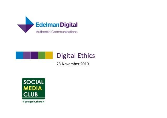 Digital  Ethics   23  November  2010