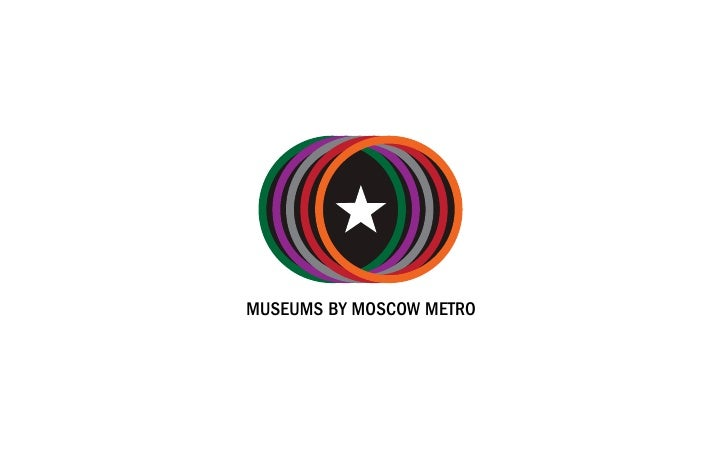 MUSEUMS BY MOSCOW METRO