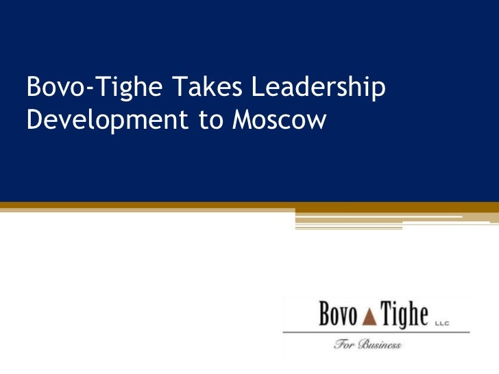 Bovo-Tighe Takes LeadershipDevelopment to Moscow