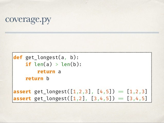coverage.py def apply_discount(prices): result = {'Total': sum(prices)} if result['Total'] >= 1000: result['Discount'] = r...