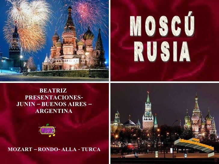 BEATRIZ  PRESENTACIONES-  JUNIN – BUENOS AIRES –  ARGENTINA MOSCÚ RUSIA MOZART – RONDO- ALLA - TURCA www. laboutiquedelpow...