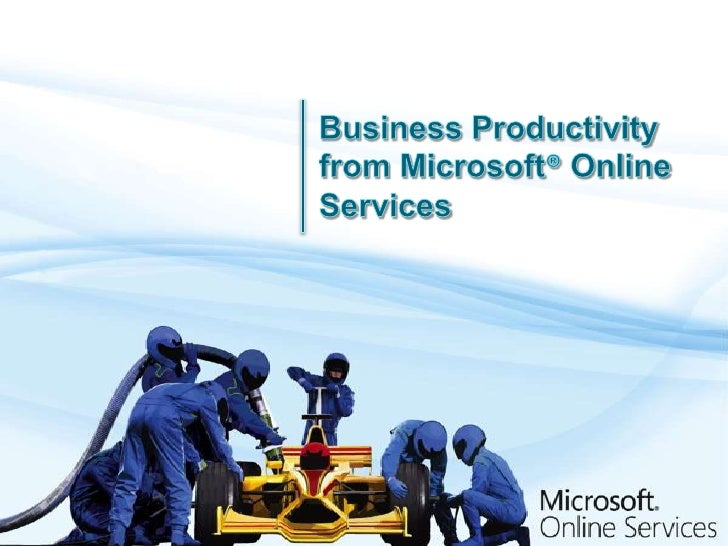 Business Productivity from Microsoft® Online Services<br />