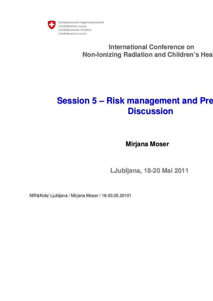 International Conference on                           Non-Ionizing Radiation and Children's Health             Session 5 –...