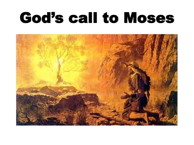 the calling of moses Some don't know just what profession or work to take up, and so i should like to  take the call of moses, and see if we cannot draw some lessons from it.