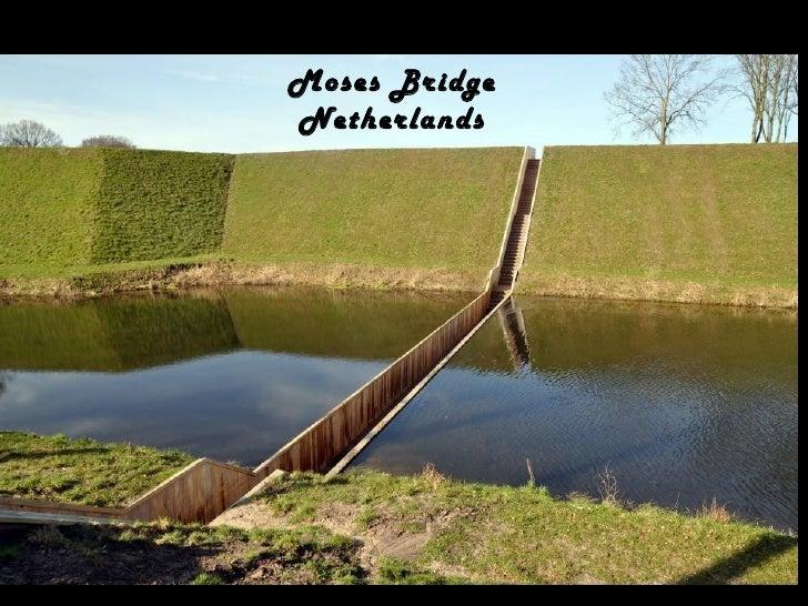 Moses BridgeNetherlands