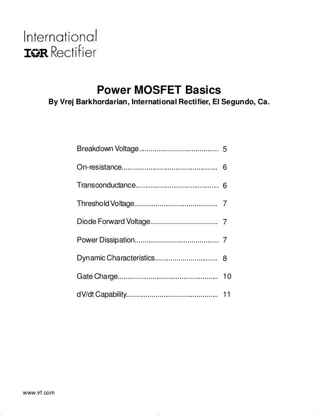 Power MOSFET Basics        By Vrej Barkhordarian, International Rectifier, El Segundo, Ca.                Breakdown Voltag...