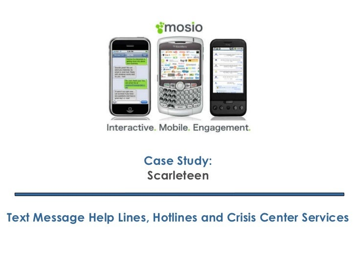 Case Study: Scarleteen Text Message Help Lines, Hotlines and Crisis Center Services