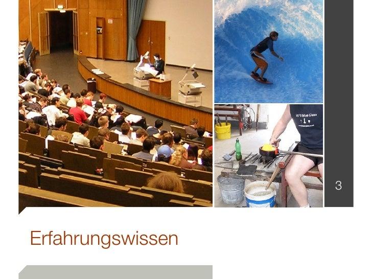 Pattern-basiertes Erfahrungsmanagement: Reflexion und Evolution von Erfahrungen am Beispiel des Projekts Patongo. Slide 3