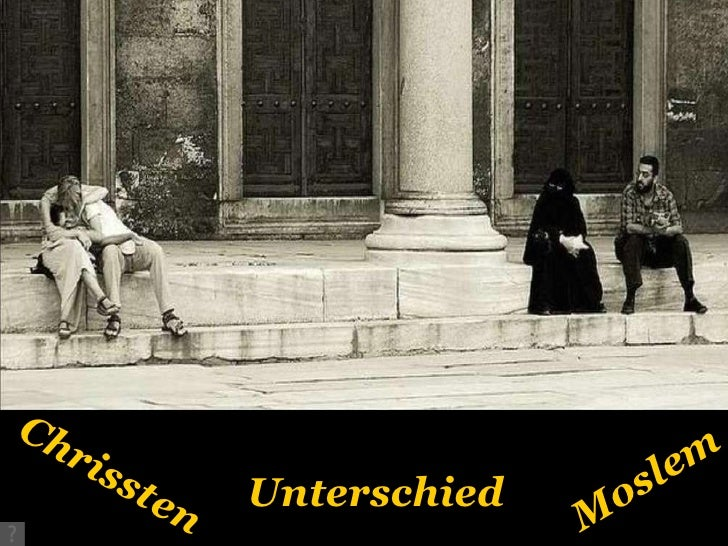 Unterschied Chrissten Moslem