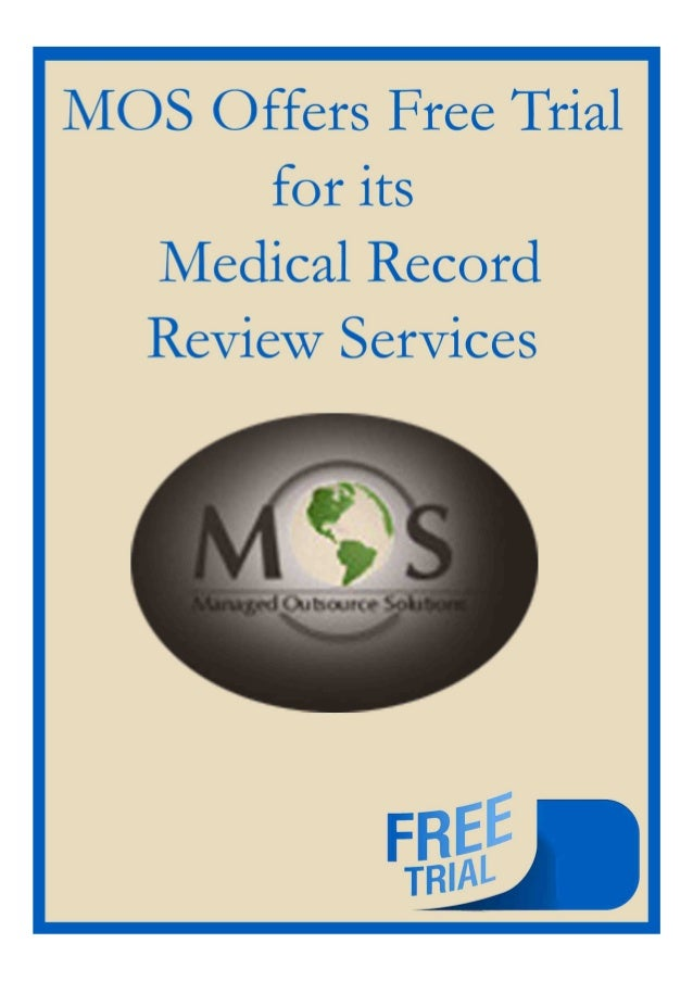 http://www.mosmedicalrecordreview.com/ 1-800-670-2809 MOS Offers Free Trial for its Medical Record Review Services The com...