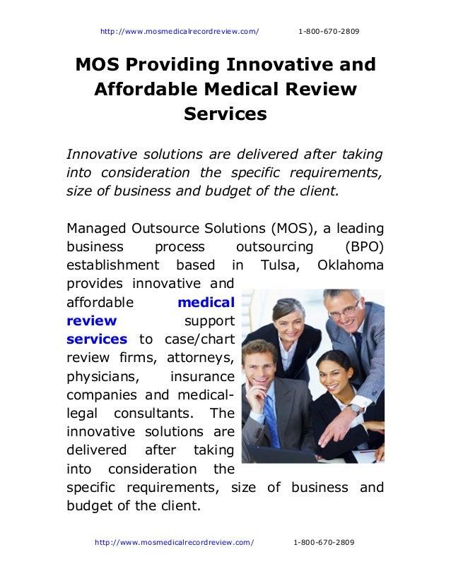 http://www.mosmedicalrecordreview.com/    1-800-670-2809 MOS Providing Innovative and  Affordable Medical Review          ...
