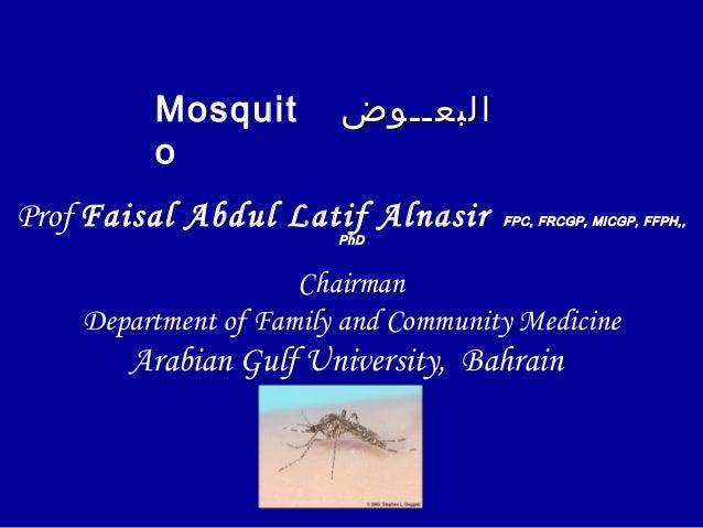 Prof Faisal Abdul Latif Alnasir FPC, FRCGP, MICGP, FFPH,,PhDChairmanDepartment of Family and Community MedicineArabian Gul...