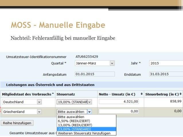 MOSS – Manuelle Eingabe Nachteil: Fehleranfällig bei manueller Eingabe