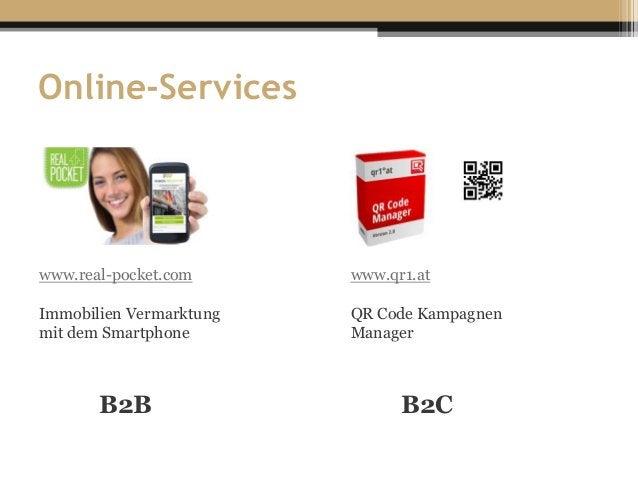 www.qr1.at QR Code Kampagnen Manager www.real-pocket.com Immobilien Vermarktung mit dem Smartphone Online-Services B2CB2B