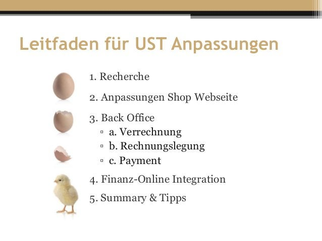 Leitfaden für UST Anpassungen 1. Recherche 2. Anpassungen Shop Webseite 3. Back Office ▫ a. Verrechnung ▫ b. Rechnungslegu...