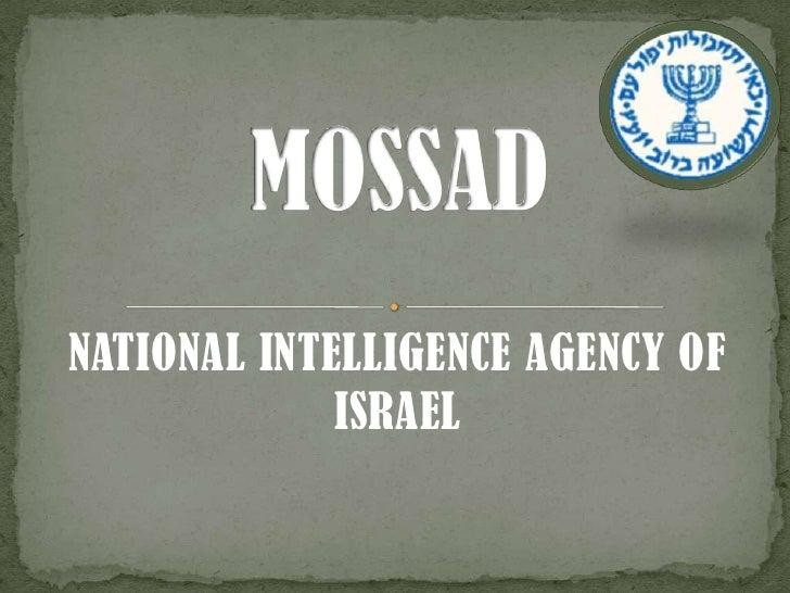 NATIONAL INTELLIGENCE AGENCY OF ISRAEL<br />MOSSAD<br />