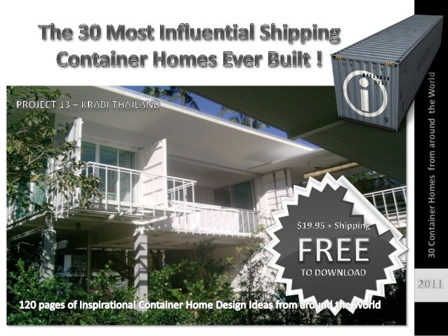 Most Influencial Shipping Container Homes 1