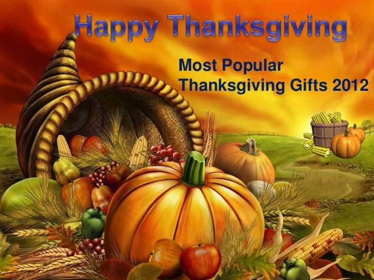 Most PopularThanksgiving Gifts 2012