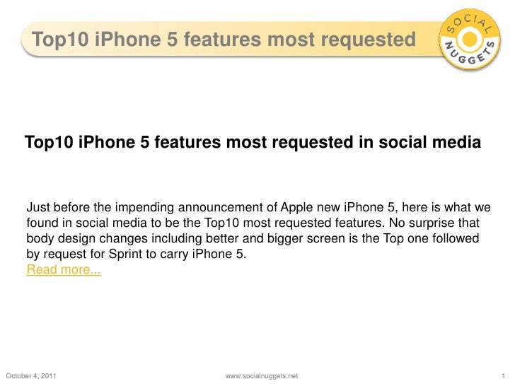 Top10 iPhone 5 features most requested<br />October 5, 2011<br />www.socialnuggets.net<br />1<br />Top10 iPhone 5 features...