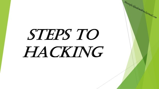 Steps to Hacking
