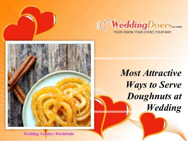 Most Attractive Ways to Serve Doughnuts at Wedding