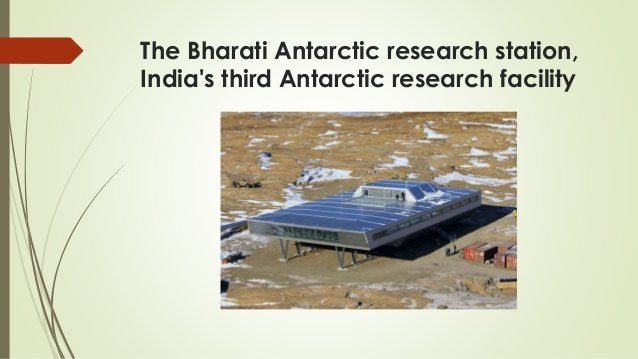 The Bharati Antarctic research station, India's third Antarctic research facility