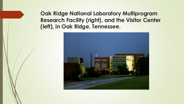 Oak Ridge National Laboratory Multiprogram Research Facility (right), and the Visitor Center (left), in Oak Ridge, Tenness...