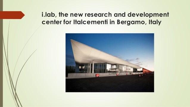 i.lab, the new research and development center for Italcementi in Bergamo, Italy