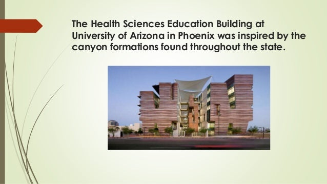 The Health Sciences Education Building at University of Arizona in Phoenix was inspired by the canyon formations found thr...