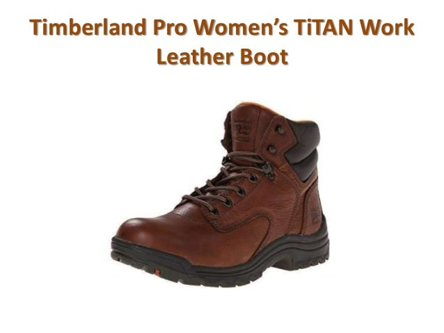Most comfortable work boots for women