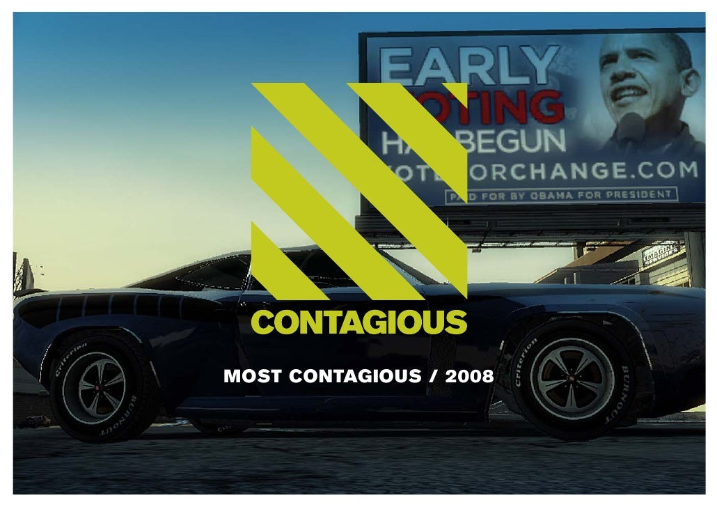 MOST CONTAGIOUS / 2008