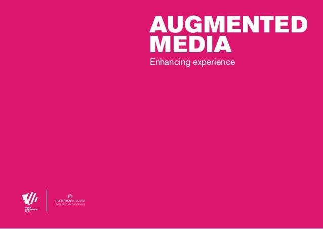 augmented MeDiA Enhancing experience  partner of most contagious  00 | most contagious 2013