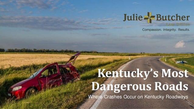 Kentucky's Most Dangerous Roads Where Crashes Occur on Kentucky Roadways
