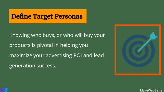 Knowing who buys, or who will buy your products is pivotal in helping you maximize your advertising ROI and lead generatio...