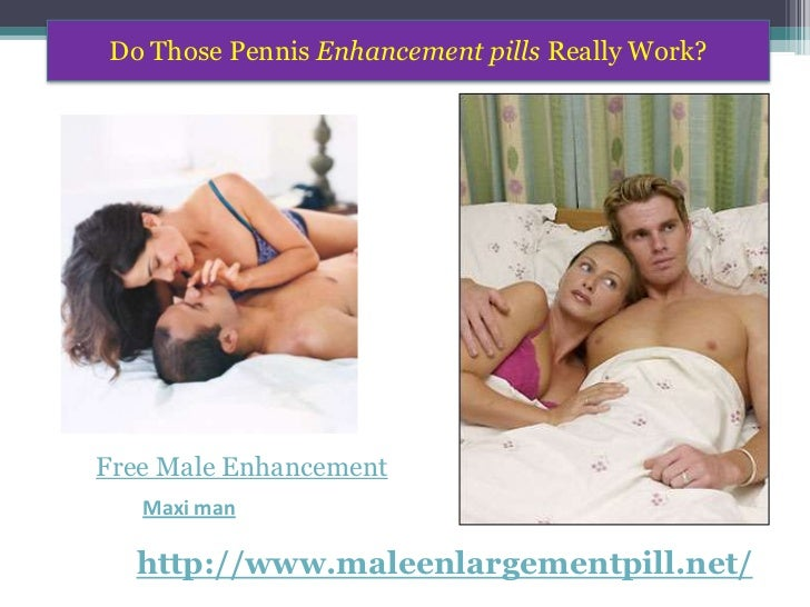 How do male enhancement pills work?
