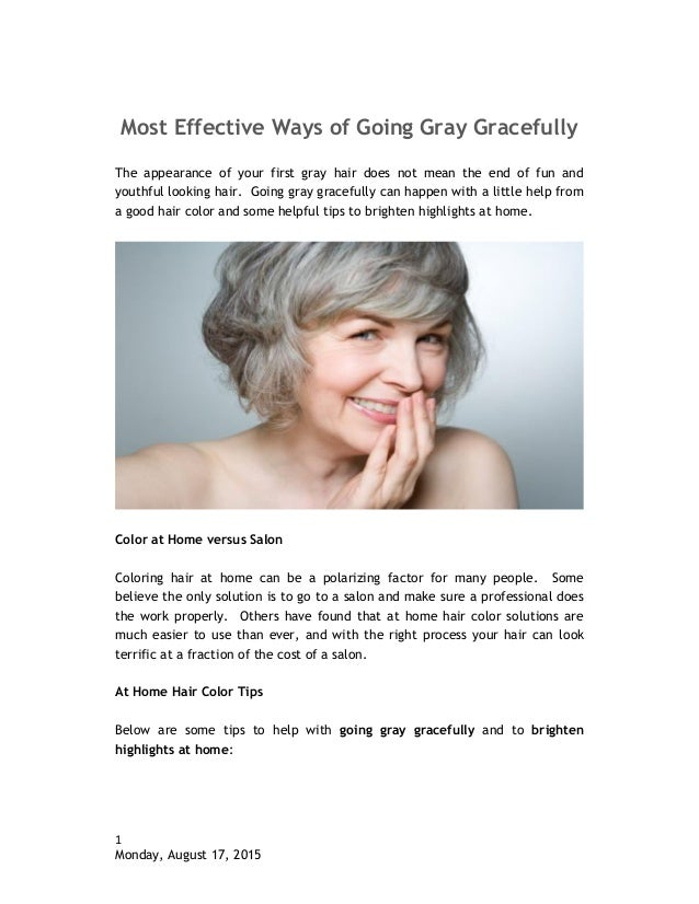 Most effective ways of going gray gracefully