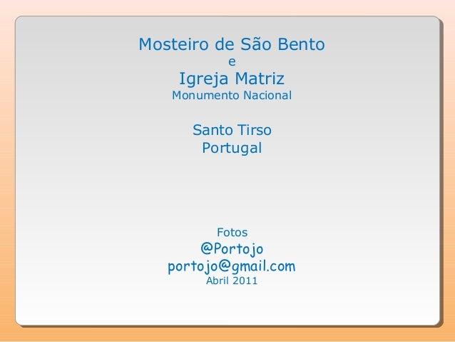 Mosteiro de São Bento            e    Igreja Matriz   Monumento Nacional      Santo Tirso       Portugal          Fotos   ...