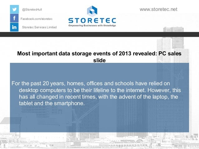 @StoretecHull  www.storetec.net  Facebook.com/storetec Storetec Services Limited  Most important data storage events of 20...