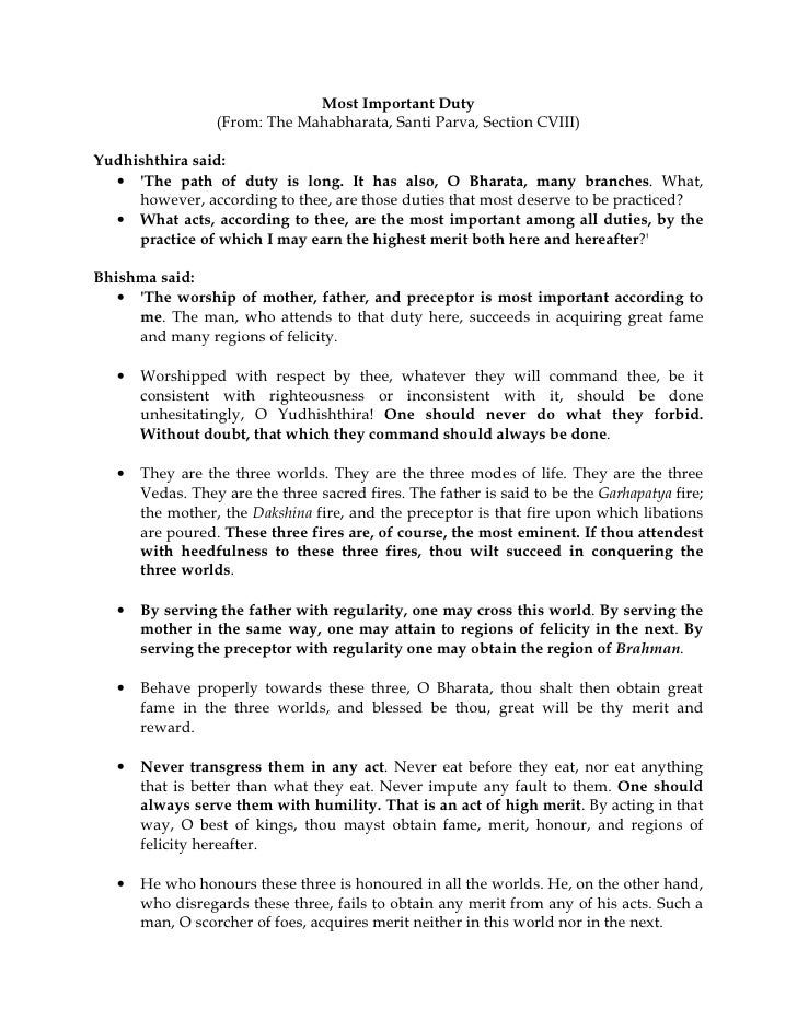 Most Important Duty                  (From: The Mahabharata, Santi Parva, Section CVIII)Yudhishthira said:  • The path of ...