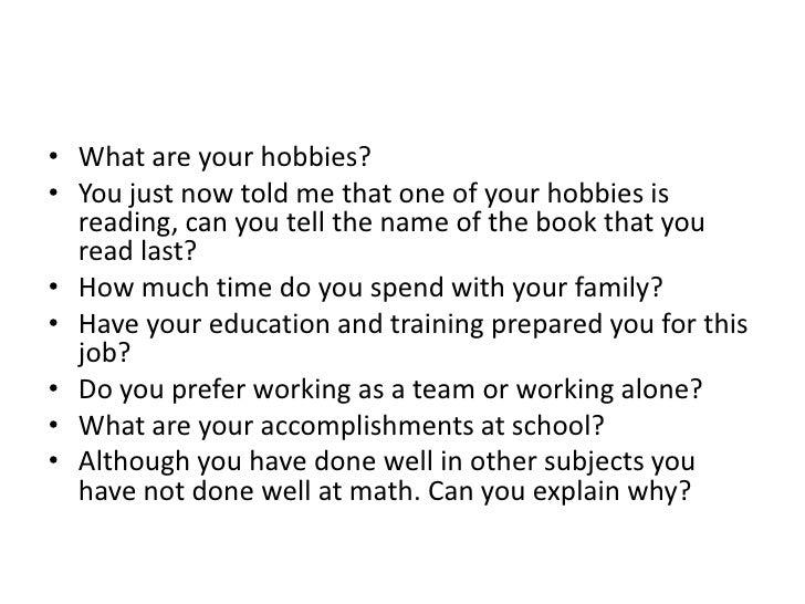 U003cbr /u003e; 12. What Are Your Hobbies?