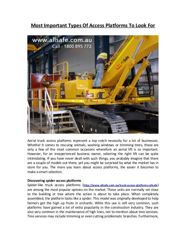 Most Important Types Of Access Platforms To Look For  Aerial truck access platforms represent a top notch necessity for a ...
