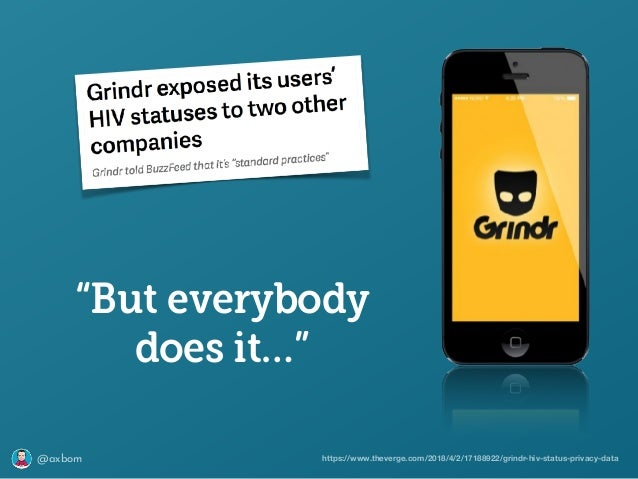 """@axbom https://www.theverge.com/2018/4/2/17188922/grindr-hiv-status-privacy-data """"But everybody does it…"""""""
