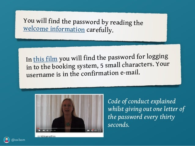 @axbom You will find the password by reading the welcome information carefully. In this film you will find the password fo...