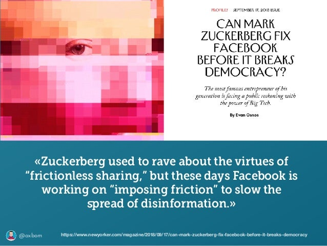 """@axbom «Zuckerberg used to rave about the virtues of """"frictionless sharing,"""" but these days Facebook is working on """"imposi..."""