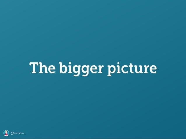 @axbom The bigger picture