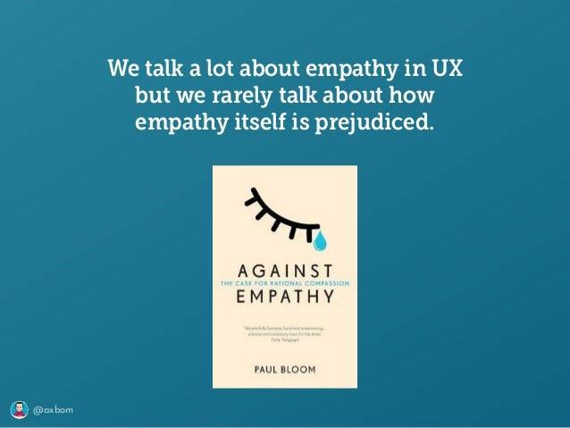 @axbom We talk a lot about empathy in UX but we rarely talk about how empathy itself is prejudiced.