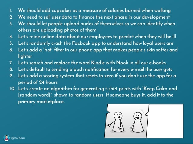 @axbom 1. We should add cupcakes as a measure of calories burned when walking 2. We need to sell user data to finance the ...