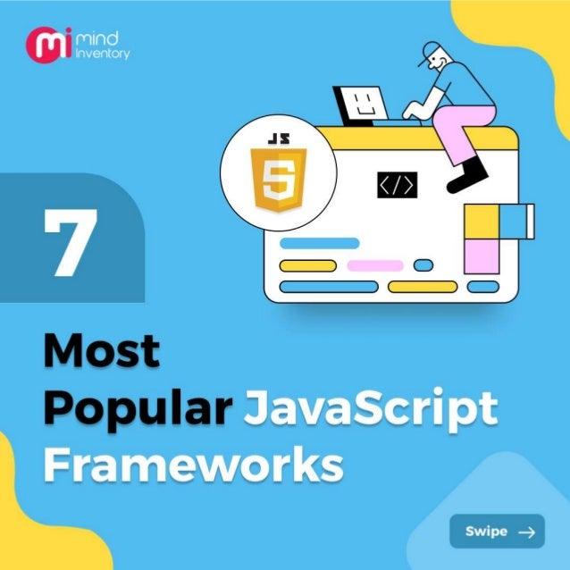 7 Most Popular JavaScript Frameworks